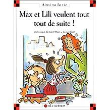 Max et Lili veulent tout, tout de suite ! - Nº 53