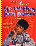 Un Cerebro para Pensar, Anita Ganeri and Ganeri Anita, 8424116127