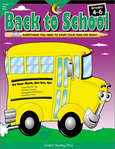 Back to School Grades 4-6: Everything You Need to Start Your Year Off Right ebook
