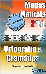 Mapas Mentais de Ortografia e Gramática: Não esqueça nunca mais! (Mnemônica Livro 2)