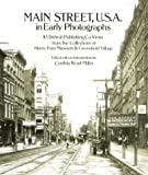 Main Street U. S. A., in Early Photographs, Cynthia Read-Miller, 0486258416