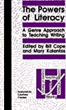 img - for The Powers Of Literacy: A Genre Approach to Teaching Writing (Pittsburgh Series in Composition, Literacy, and Culture) (Pitt Comp Literacy Culture) book / textbook / text book