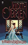 To Marry a British Lord, Judith O'Brien, 067100039X