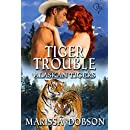 Tiger Trouble (Alaskan Tigers Book 12)