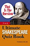 That Is the Question, Thomas Delise, 1564147347