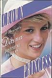 Crown Princess, Josephine Fairley, 0312076886