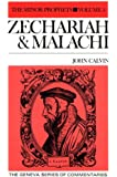 Commentaries on the Minor Prophets: Zecharah and Malachi (Geneva Series of Commentaries)