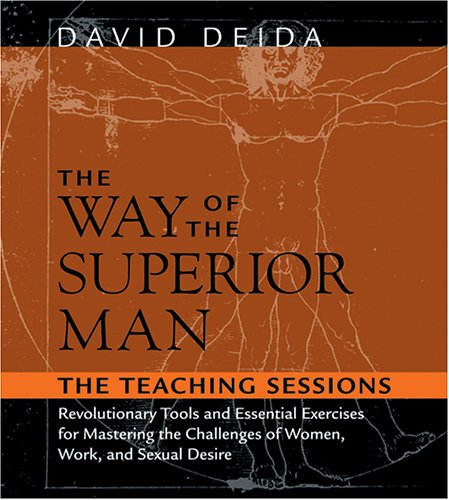The Way of the Superior Man: The Teaching Sessions (Superior Audio)