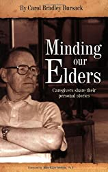 Minding Our Elders: Caregivers Share Their Personal Stories