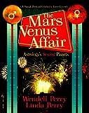 The Mars/Venus Affair: Astrology's Sexiest Planets