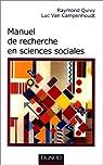 Manuel de recherche en sciences sociales par Quivy