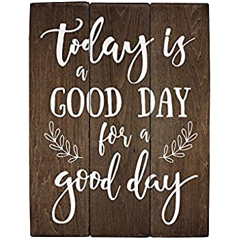 Image result for today is a great day for a great day