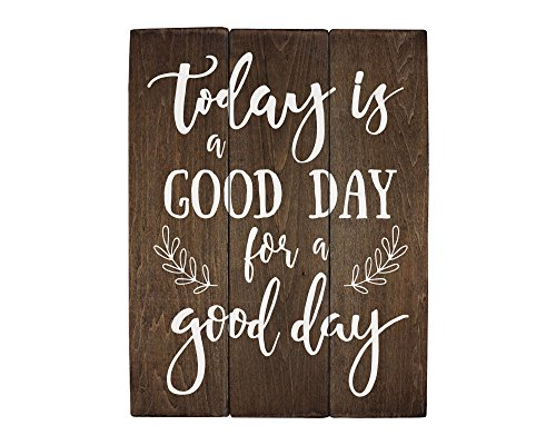Day Kitchen - Elegant Signs Today is a good day for a good day office wall art kitchen dÃcor rustic office dÃcor ideas living room art (11 x 14 inch)