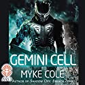 Gemini Cell Audiobook by Myke Cole Narrated by Korey Jackson