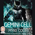 Gemini Cell | Myke Cole