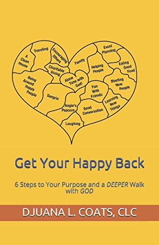 Download Get Your Happy Back: 6 Steps to Your Purpose and a DEEPER Walk with GOD pdf