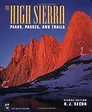 The High Sierra, R. J. Secor, 0898866251