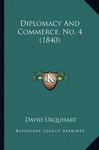 Download Diplomacy And Commerce, No. 4 (1840) pdf epub