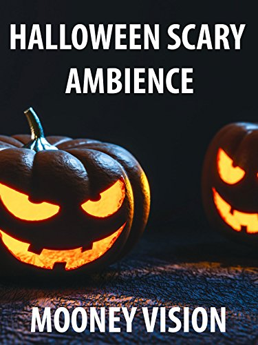 Halloween Scary Ambience (Scary Ambience)