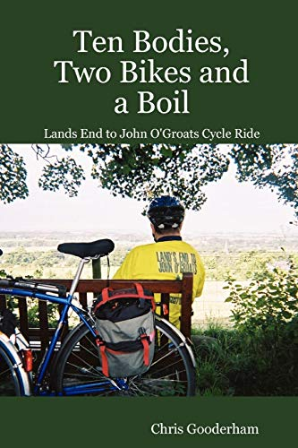 Ten Bodies, Two Bikes and a Boil - Lands End to John OGroats Cycle Ride