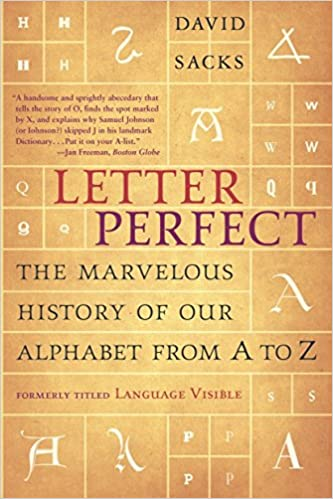 Amazon.com: Letter Perfect: The Marvelous History of Our Alphabet ...