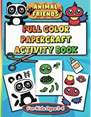 Animal Friends Full Color Papercraft Activity Book for Kids Ages 3-6: Cute Animal Cutting Activities Including Cut and Glue Animals, Masks, Hats, Wristbands and Much More!