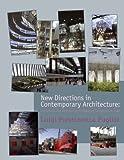 New Directions in Contemporary Architecture, Luigi Prestinenza Puglisi, 0470518901