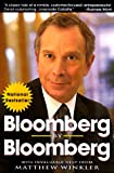 Bloomberg by Bloomberg, Michael Bloomberg and Matthew Winkler, 0471251496