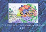 img - for Bible Plants and Flowers Calendar 2004 book / textbook / text book