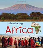 Introducing Africa (Heinemann First Library: Introducing Continents)