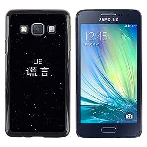 Dragon Case - FOR Samsung Galaxy A3 - lie is a knife - Caja protectora de pl??stico duro de la cubierta Dise?¡Ào Slim Fit