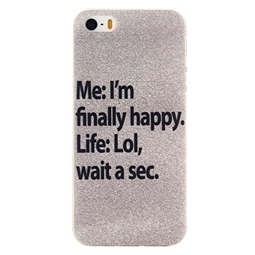 Voguecase® für Apple iPhone 5 5G 5S, Schutzhülle / Case / Cover / Hülle / TPU Gel Skin (I'm Happy) + Gratis Universal Eingabestift