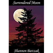 Surrendered Moon: The Hidden Realm Series Book Six
