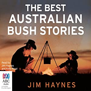 The Best Australian Bush Stories Hörbuch