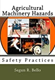 Agricultural Machinery Hazards, Segun Bello, 1477536647