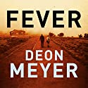 Fever Audiobook by Deon Meyer Narrated by Jennifer Woodburn, Peter Noble