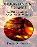 Understanding Finance: Money, Capital, and Investments
