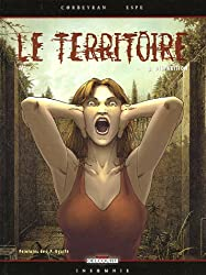 Le Territoire, Tome 3 : Disparition