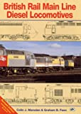 img - for British Rail Main Line Diesels book / textbook / text book