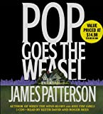 img - for Pop Goes the Weasel (Alex Cross Novels) book / textbook / text book