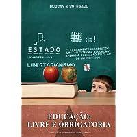Educação. Livre e Obrigatória