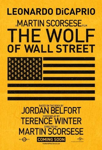 The Wolf of Wall Street Poster ( 27 x 40 - 69cm x 102cm ) (Style C) (2013) (Margot Robbie Wolf Of Wall Street Images)