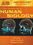 A New Introduction To Human Biology (AQA A) (AQA Biology Specification A)