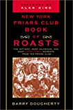 The New York Friar's Club Book of Roasts, Barry Dougherty, 0871319187