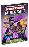 Dual Wield, Fly, Conquer! Mastering Minecraft: Third Edition