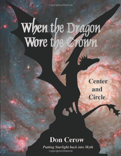 When the Dragon Wore the Crown: Putting Starlight Back into Myth