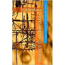 Pensamentos & poesia: Literatura