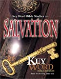 AMG's Key Word Bible Studies on Salvation, Stoney Livingston, 0899573304