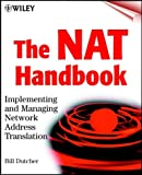 The NAT Handbook: Implementing and Managing Network Address Translation