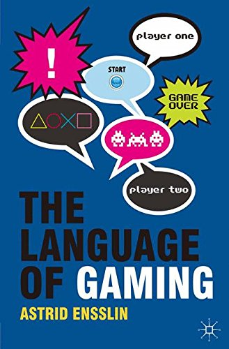 The Language of Gaming by Brand: Palgrave Macmillan